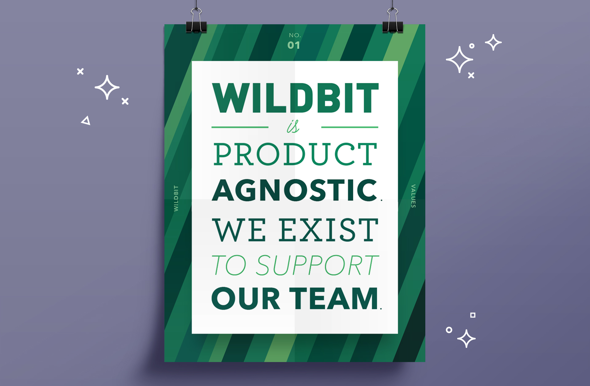Wildbit is product agnostic. We exist to support our team.